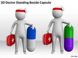 3D Doctor Standing Beside Capsule Ppt Graphics Icons Powerpoint