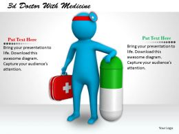3d Doctor With Medicine Ppt Graphics Icons Powerpoint