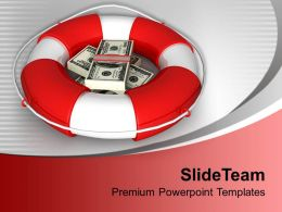 3d Dollars In Lifebuoy Powerpoint Templates Ppt Themes And Graphics 0113