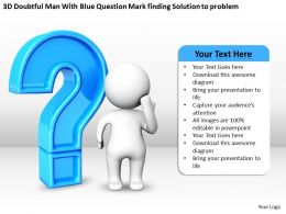 3D Doubtful Man With Blue Question Mark finding Solution to problem Ppt Graphic Icon