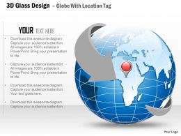3D Glass Design Globe With Location Tag Ppt Presentation Slides