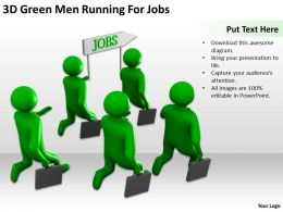 3D Green Men Running For Jobs Ppt Graphics Icons Powerpoint