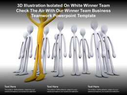 3d Illustration Isolated On White Winner Team Check Air With Our Winner Team Business Teamwork Template