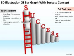 3D Illustration Of Bar Graph With Success Concept Ppt Graphics Icons Powerpoint