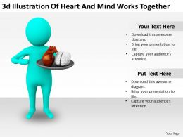 3d Illustration Of Heart And Mind Works Together Ppt Graphics Icons Powerpoint