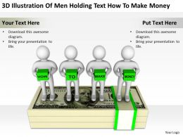 3D Illustration Of Men Holding Text How To Make Money Ppt Graphics Icons Powerpoint