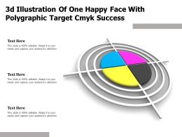 3d Illustration Of One Happy Face With Polygraphic Target Cmyk Success