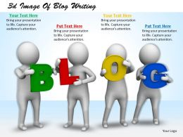 3d Image Of Blog Writing Ppt Graphics Icons Powerpoint
