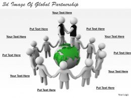 3d Image Of Global Partnership Ppt Graphics Icons Powerpoint