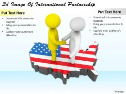3d Image Of International Partnership Ppt Graphics Icons Powerpoint