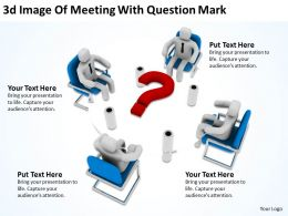 3D Image Of Meeting With Question Mark Ppt Graphics Icons