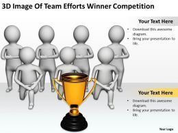 3D Image Of Team Efforts Winner Competition Ppt Graphics Icons Powerpoin