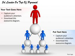 3d Leader On Top Of Pyramid Ppt Graphics Icons Powerpoint