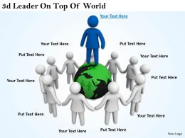 3d Leader On Top Of World Ppt Graphics Icons Powerpoint