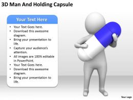 3D Man And Holding Capsule Ppt Graphics Icons Powerpoint