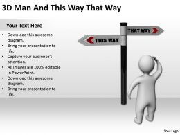 3D Man And This Way That Way Ppt Graphics Icons Powerpoint