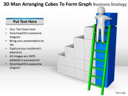 3D Man Arranging Cubes To Form Graph Business Strategy Ppt Graphics Icons