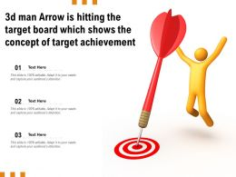 3d Man Arrow Is Hitting The Target Board Which Shows The Concept Of Target Achievement