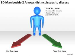 3d_man_beside_2_arrows_distinct_issues_to_discuss_ppt_graphics_icons_Slide01