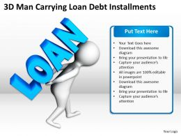 3D Man Carrying Loan Debt Installments Ppt Graphics Icons Powerpoint