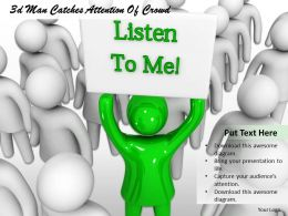 3d Man Catches Attention Of Crowd Ppt Graphics Icons Powerpoint