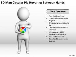 3D Man Circular Pie Hovering Between Hands Ppt Graphics Icons