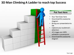 3D Man Climbing A Ladder to reach top Success Ppt Graphics Icons