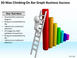 3D Man Climbing On Bar Graph Business Success Ppt Graphics Icons Powerpoint