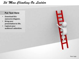 3d Man Climbing On Ladder Ppt Graphics Icons Powerpoint
