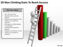 3d Man Climbing Stairs To Reach Success Ppt Graphics Icons Powerpoint