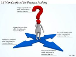 3d_man_confued_in_decision_making_ppt_graphics_icons_powerpoint_Slide01