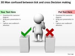 3D Man confused between tick and cross Decision making Ppt Graphics Icons