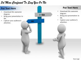 3d Man Confused To Say Yes Or No Ppt Graphics Icons Powerpoint