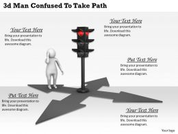 3d Man Confused To Take Path Ppt Graphics Icons Powerpoint