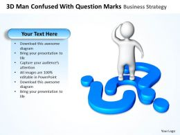 3D Man Confused With Question Marks Business Strategy Ppt Graphics Icons