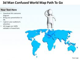 3d Man confused World Map path to go Ppt Graphic Icon