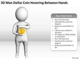3D Man Dollar Coin Hovering Between Hands Ppt Graphics Icons