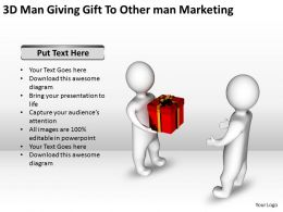 3D Man Giving Gift To Other man Marketing Ppt Graphics Icons