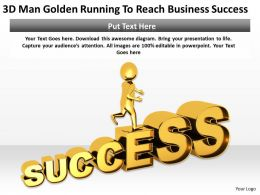 3D Man Golden Running To Reach Business Success Ppt Graphics Icons Powerpoint
