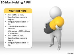 3D Man Holding A Pill Ppt Graphics Icons Powerpoint