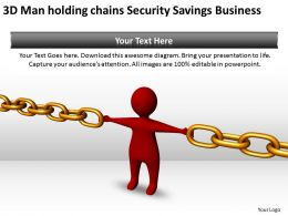 3D Man holding chains Security Savings Business Ppt Graphics Icons