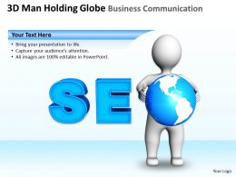 3D Man Holding Globe Business Communication Ppt Graphics Icons