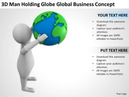 3D Man Holding Globe Global Business Concept Ppt Graphics Icons