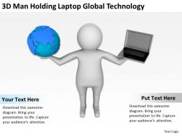 3D Man Holding Laptop Global Technology Ppt Graphics Icons