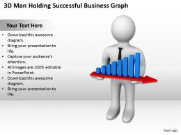 3D Man Holding Successful Business Graph Ppt Graphics Icons Powerpoint