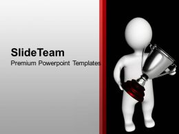 3d Man Holding Trophy Winner Powerpoint Templates Ppt Themes And Graphics 0113