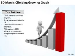 3D Man Is Climbing Growing Graph Ppt Graphics Icons