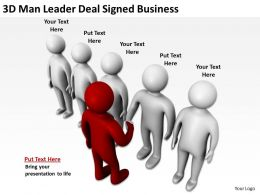 3D Man Leader Deal Signed Business Ppt Graphics Icons Powerpoint