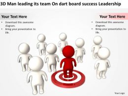 3D Man leading its team On dart board success Leadership Ppt Graphics Icons