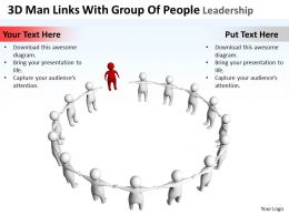 3D Man Links With Group Of People Leadership Concept Ppt Graphics Icons